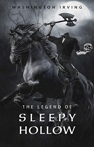 The Legend of Sleepy Hollow by [Irving, Washington]