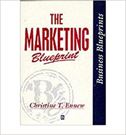 The marketing blueprint business blueprints amazon the marketing blueprint business blueprints amazon christine ennew 9780631187158 books malvernweather Image collections