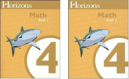 Horizons Math 4 SET of 2 Student Workbooks 4-1 and 4-2 by Horizons