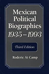 Mexican Political Biographies, 1935-1993: Third Edition (ILAS Special Publication)