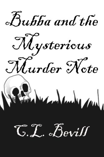 - Bubba and the Mysterious Murder Note