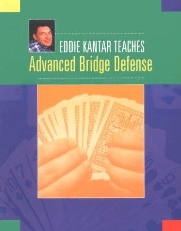 Eddie Kantar Teaches Advanced Bridge Defense