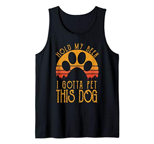 (Retro Vintage Holding My Beer I Gotta Pet This Dog Tank Top)