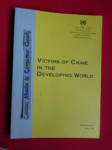 Victims of crime in the developing world (Publication) Anna Alvazzi del Frate