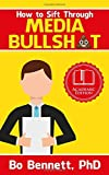 #5: How To Sift Through Media Bullsh*t: A Quick Guide