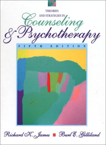 Theories and Strategies in Counseling and Psychotherapy (5th Edition)
