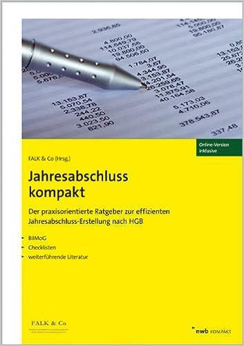 Jahresabschluss Kompakt Der Praxisorientierte Ratgeber Zur Falk