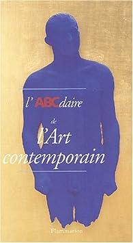 L'ABCdaire de l'art contemporain par Catherine Francblin