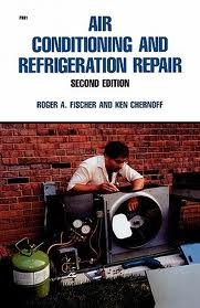 Air Conditioning and Refrigeration Repair 2nd (second) edition Text Only