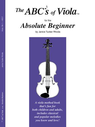 (The ABCs of Viola for the Absolute Beginner, Book 1)