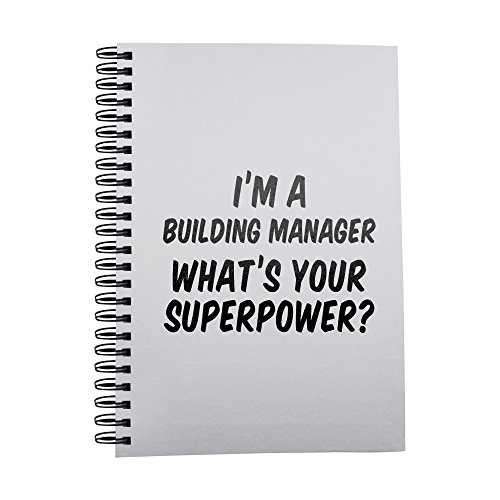 I'm a Building Manager whats your superpower? notebook