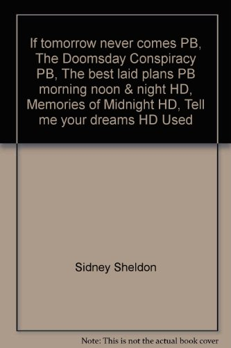 If tomorrow never comes PB, The Doomsday Conspiracy PB, The best laid plans PB morning noon & night HD, Memories of Midnight HD, Tell me your dreams HD Used