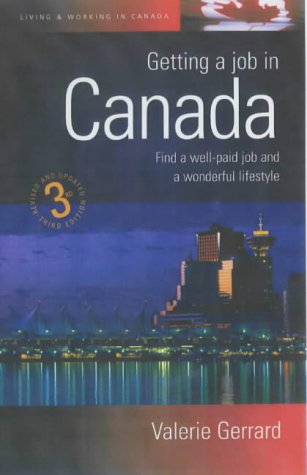 Getting a Job in Canada: Find the Right Job and Secure a Great New Lifestyle (Living & Working Abroad) pdf epub