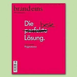 brand eins audio: Pragmatismus Hörbuch