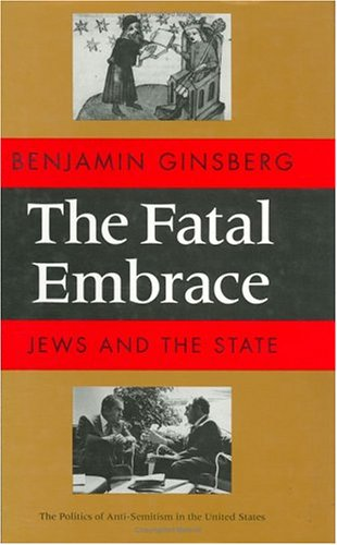 the-fatal-embrace-jews-and-the-state
