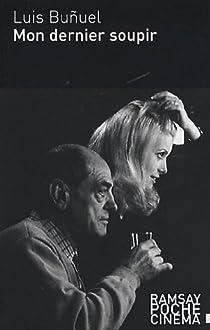 Mon dernier soupir par Buñuel