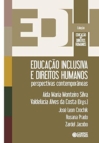 Educação inclusiva e direitos humanos: perspectivas contemporâneas