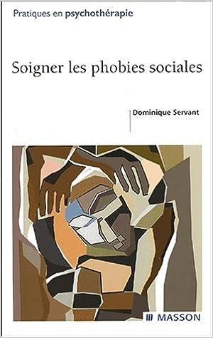 Livre gratuits en ligne Soigner les phobies sociales pdf, epub