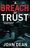 A BREACH OF TRUST: A DCI Blizzard murder mystery