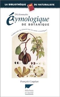 Dictionnaire étymologique de botanique par Couplan