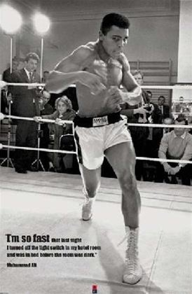 Muhammad Ali I'm So Fast Quote Boxing Sports Poster 24 x 36
