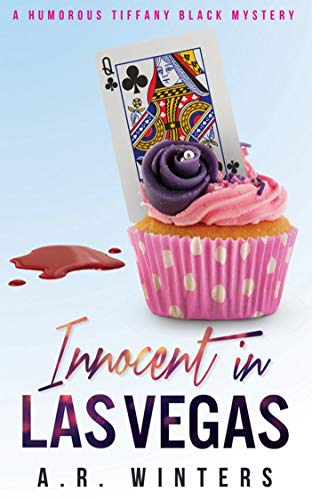 2,415+ rave reviews, and it's absolutely FREE!  Innocent In Las Vegas: A Humorous Tiffany Black Mystery by A.R. Winters