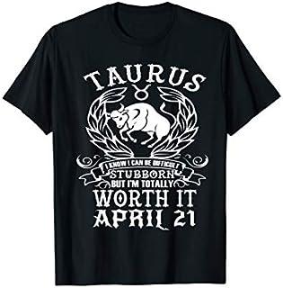 ⭐️⭐️⭐️ Taurus Zodiac April 21 Tshirt for women man Birthday Gift Need Funny Short/Long Sleeve Shirt/Hoodie