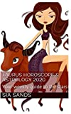 Taurus Horoscope & Astrology 2020: Your weekly guide to the stars (Horoscopes 2020)
