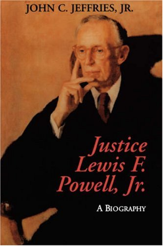 Justice Lewis F. Powell:: A Biography