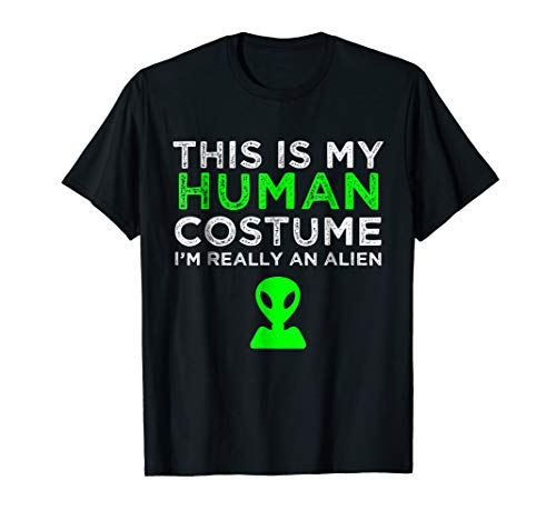 This Is My Human Costume I'm Really An Alien T-Shirt ()