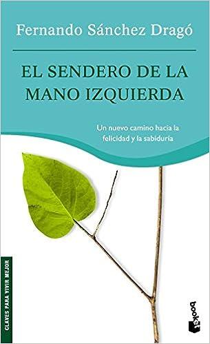 El sendero de la mano izquierda (Prácticos): Amazon.es: Sánchez ...