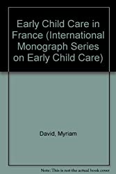 Early Child Care in France