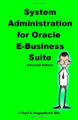 Download System Administration for Oracle E-Business Suite (Personal Edition) PDF
