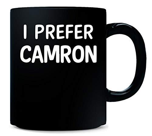 I Prefer Camron Name Cool Gift - Mug