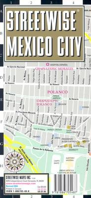 Streetwise Mexico City Map - Laminated City Street Map of Mexico City, MX: Folding Pocket Size Travel Map [MAP-STREETWISE MEXICO CIT-2008] pdf epub