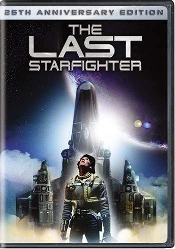 - The Last Starfighter 25th Anniversary Edition
