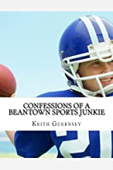 Confessions of a Beantown Sports Junkie Paperback