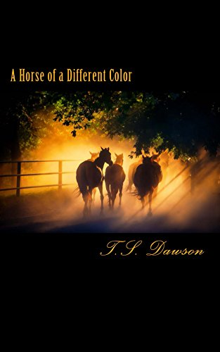 A Horse of a Different Color: The Second Book in The Wrightsboro Hunt Series by [Dawson, T.S.]