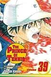 [(The Prince of Tennis: v. 39 )] [Author: Takeshi Konomi] [Aug-2013]