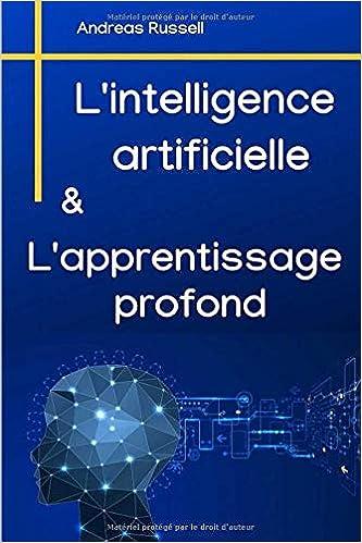Descargar Con Torrent L'intelligence Artificielle Et L'apprentissage Profond Formato PDF