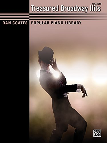 (Treasured Broadway Hits (advanced) (Dan Coates Popular Piano Library))
