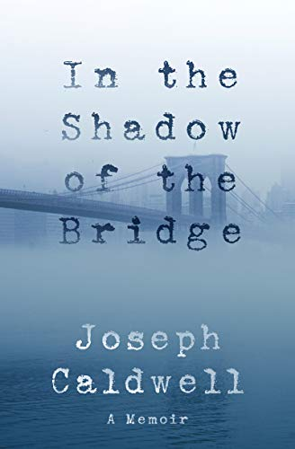 Image of In the Shadow of the Bridge: A Memoir