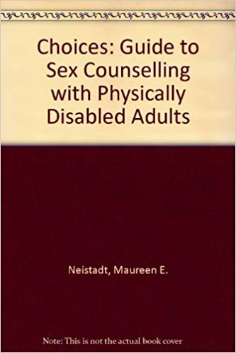 Adult choice counseling disabled guide physically sex