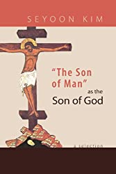 The Son of Man as the Son of God: A Selection
