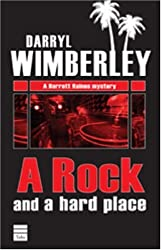 A ROCK AND A HARD PLACE (A Barrett Raines Mystery)