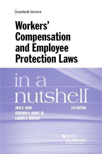 Workers' Compensation and Employee Protection Laws in a Nutshell (Nutshells)