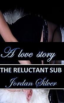 Reluctant Sub Jordan Silver ebook