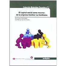 El capital social como recurso de la empresa familiar: La familiness