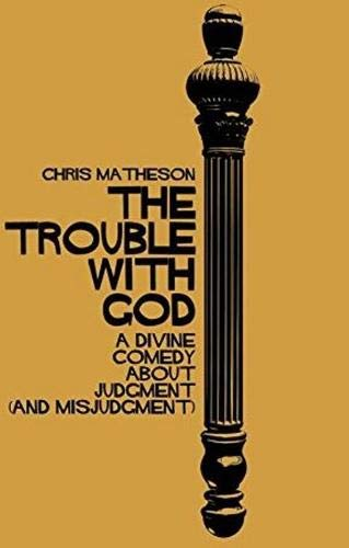 Download The Trouble with God: A Divine Comedy about Judgment (and Misjudgment) PDF