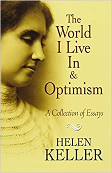 the world i live in and optimism a collection of essays dover the world i live in and optimism a collection of essays dover books on literature drama